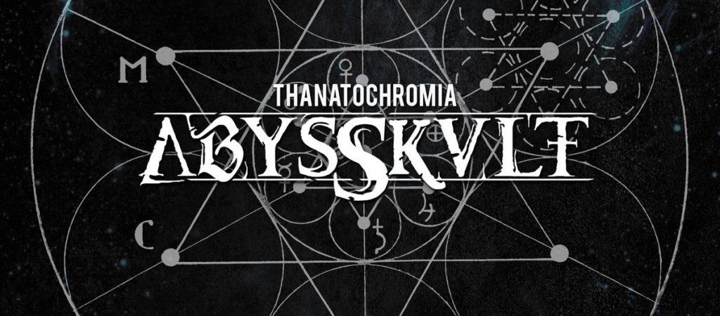 Abysskvlt — Thanatochromia